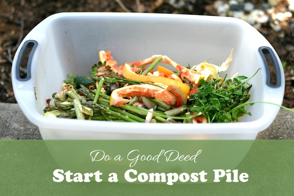 GOOD DEED - Start a Compost Pile | OnePartSunshine.com